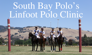 Corky and Kathy Linfoot Clinic @ South Bay Polo Club